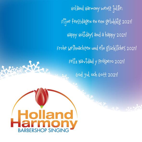 Holland Harmony wenst jullie fijne feestdagen en een gelukkig 2021